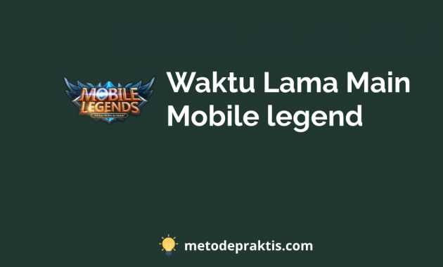 Here's how to find out how long you can play Mobile Legend