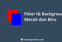 Filter IG Background Merah dan Biru
