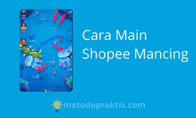 Cara Main Shopee Mancing