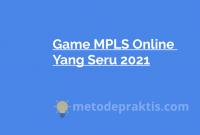 Game MPLS Online Yang Seru 2021